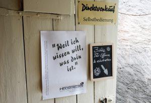 Selbstbedienungs-Direktverkauf: Täglich in Heiligkreuz.
