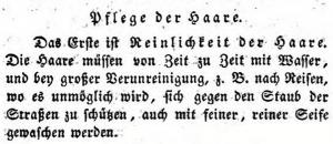 """Jokob Mayer, 1830: """"Die Haare müssen von Zeit zu Zeit (...) mit Seife gewaschen werden."""